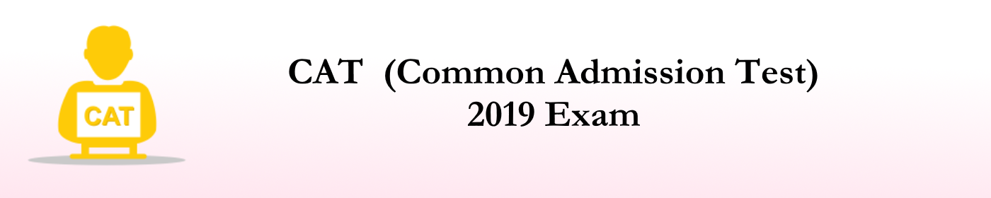 CAT EXAM 2019 | Prexam
