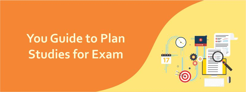You guide to plan studies for exam